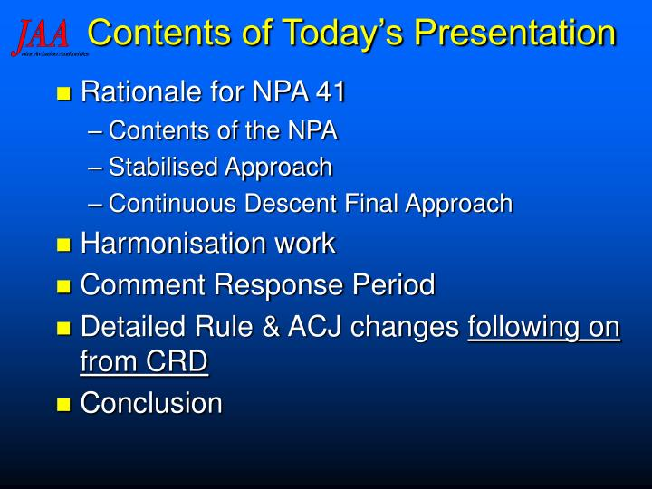 Contents of Today's Presentation