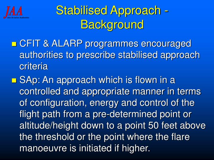Stabilised Approach - Background