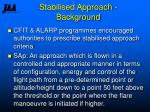 stabilised approach background