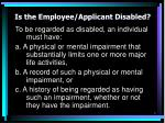 is the employee applicant disabled