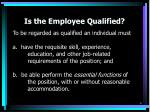 is the employee qualified