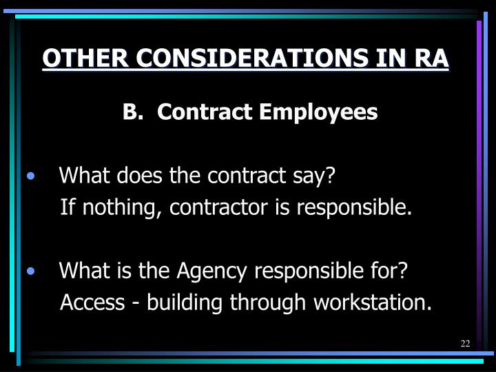 OTHER CONSIDERATIONS IN RA