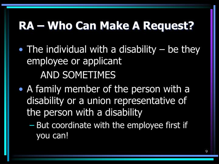 RA – Who Can Make A Request?