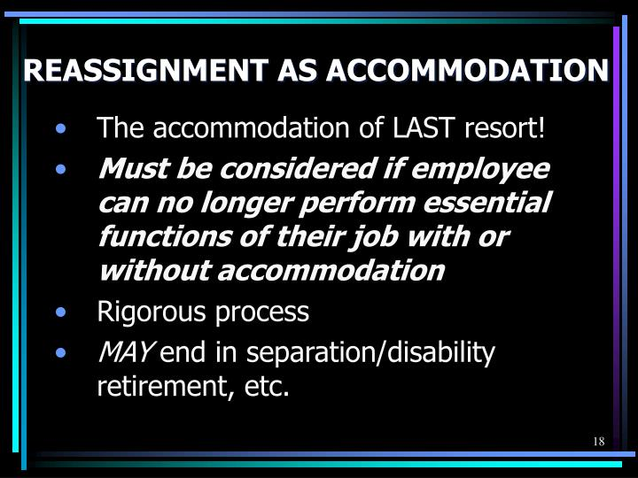 REASSIGNMENT AS ACCOMMODATION