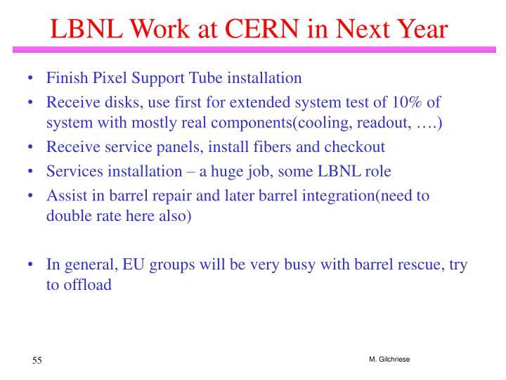 LBNL Work at CERN in Next Year
