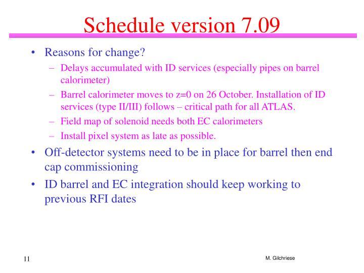 Schedule version 7.09