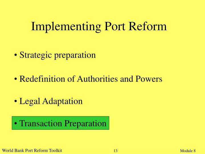 Implementing Port Reform