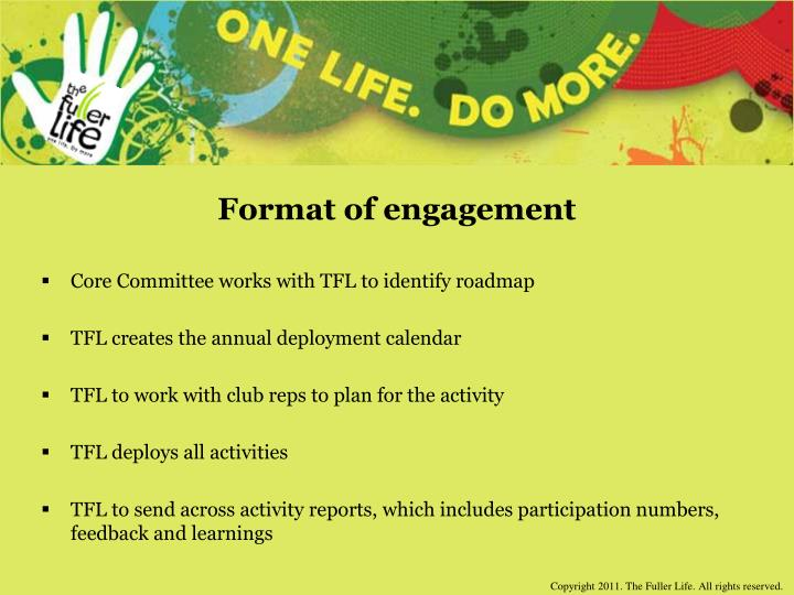 Format of engagement