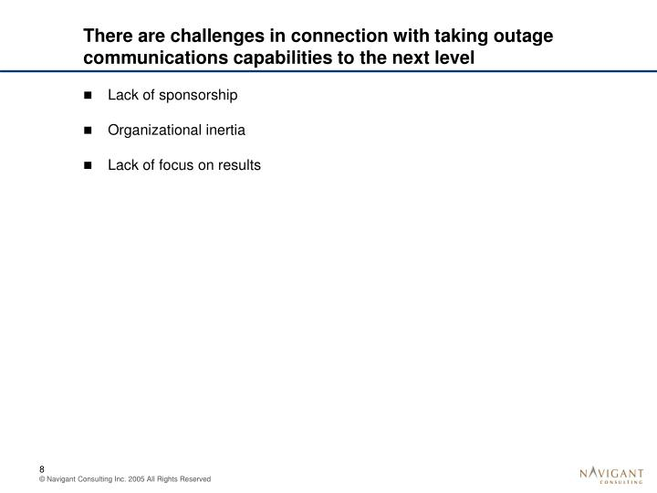 There are challenges in connection with taking outage communications capabilities to the next level