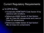 current regulatory requirements