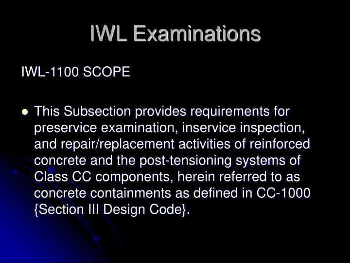 IWL Examinations