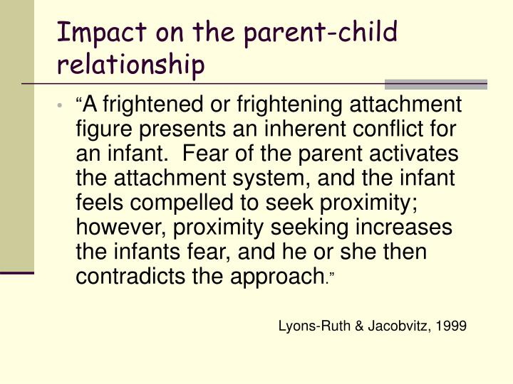 Impact on the parent-child relationship
