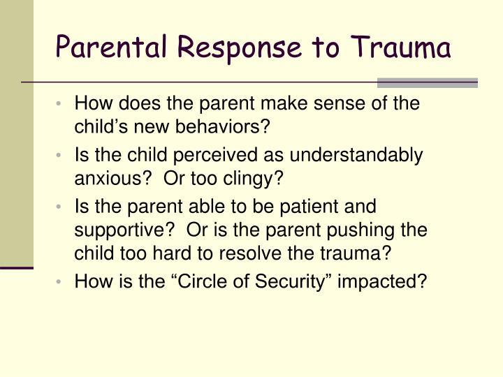 Parental Response to Trauma