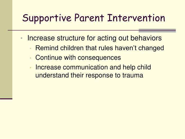 Supportive Parent Intervention