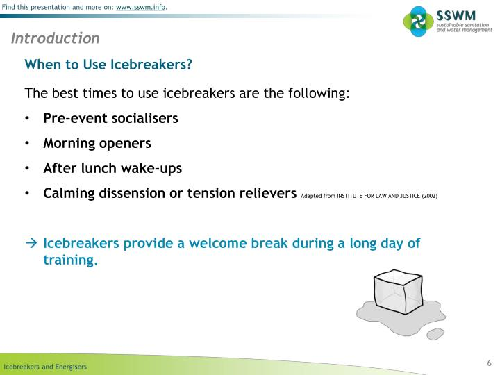 When to Use Icebreakers?