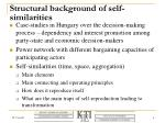 structural background of self similarities