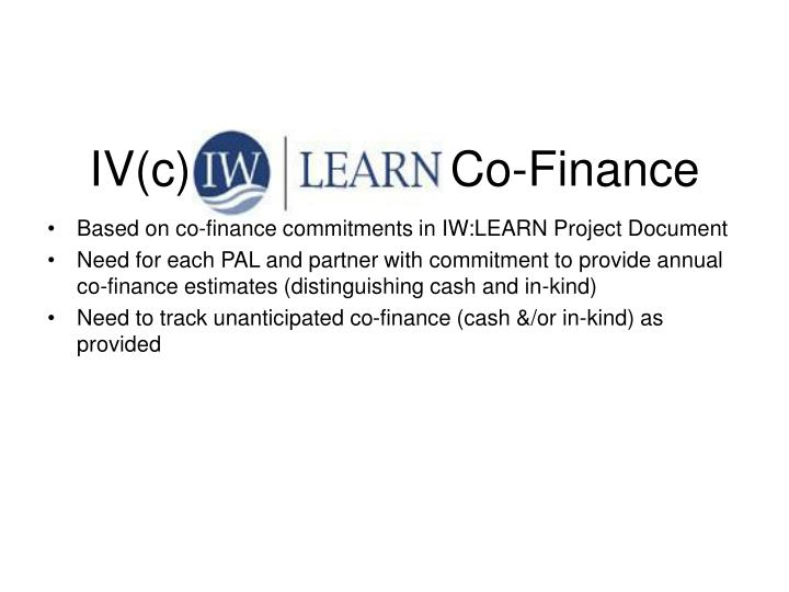 IV(c) IW:LEARN Co-Finance