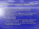 structured learning experience