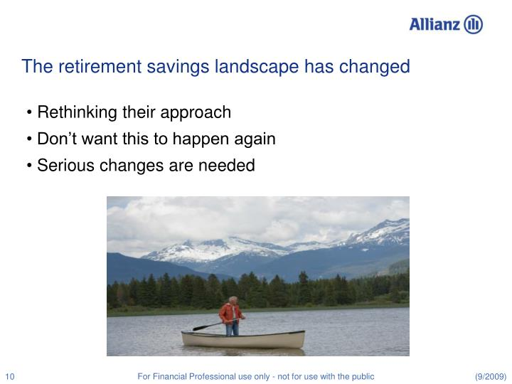 The retirement savings landscape has changed