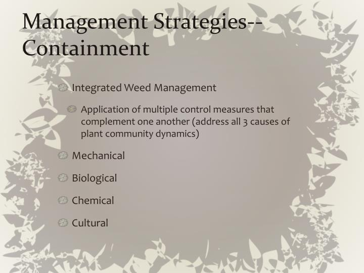 Management Strategies--Containment