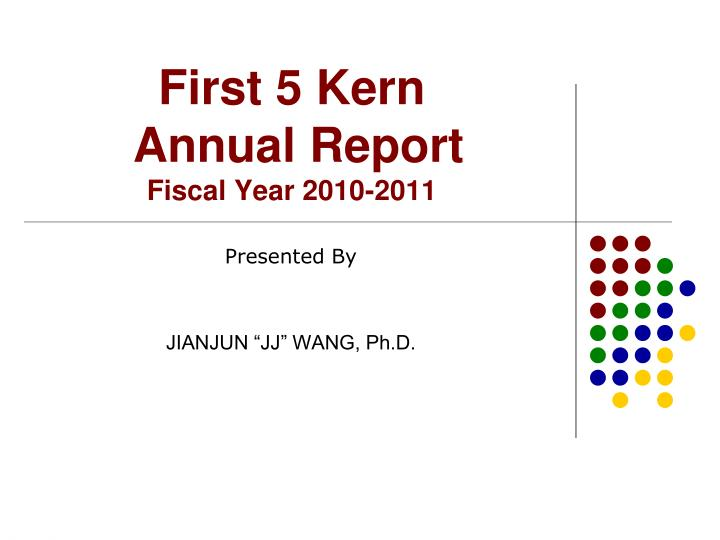 First 5 kern annual report fiscal year 2010 2011