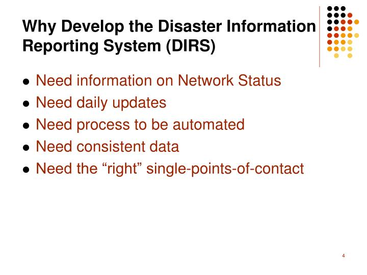 Why Develop the Disaster Information Reporting System (DIRS)