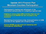 update 2013 finance plan mountain counties participation