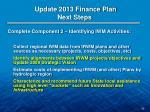 update 2013 finance plan next steps