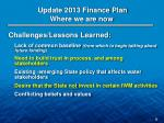 update 2013 finance plan where we are now1