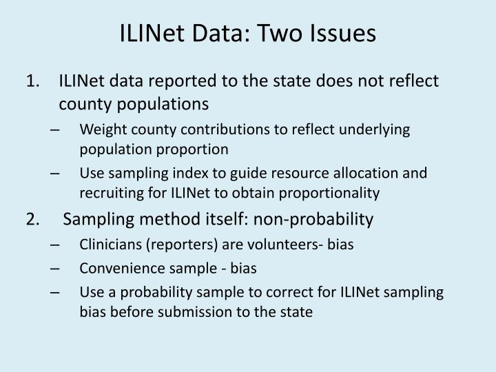 ILINet Data: Two Issues