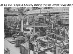 ch 14 15 people society during the industrial revolution