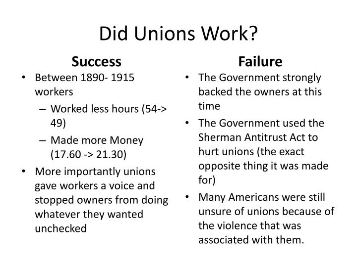 Did Unions Work?