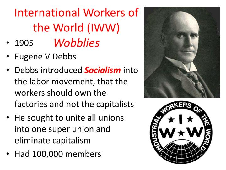 International Workers of the World (IWW)