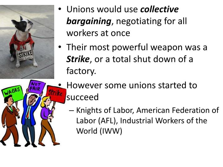 Unions would use
