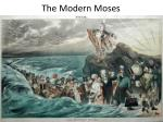 the modern moses