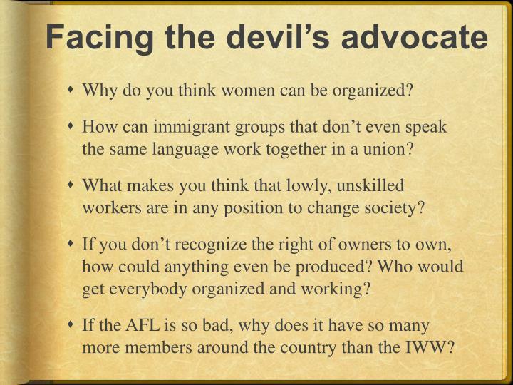 Facing the devil's advocate