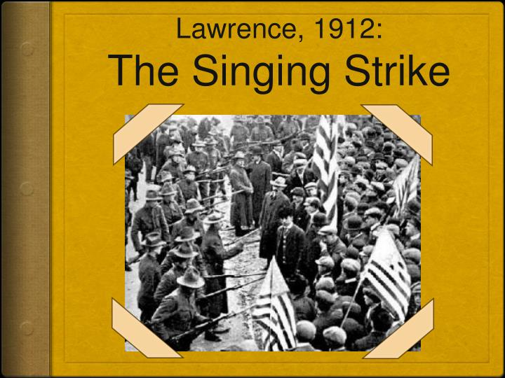 Lawrence, 1912: