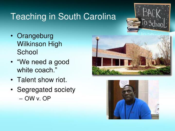 Teaching in South Carolina