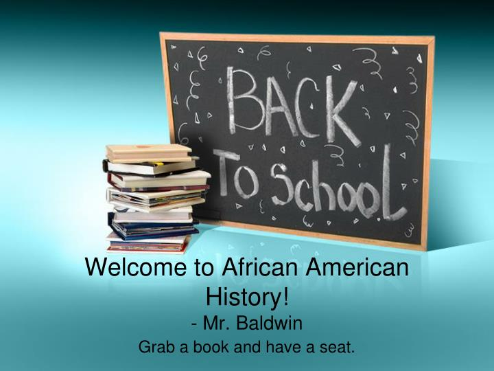 Welcome to African American History!