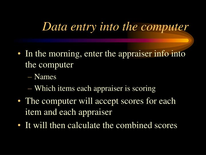 Data entry into the computer