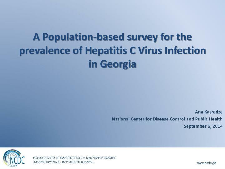 A population based survey for the prevalence of hepatitis c virus infection in georgia