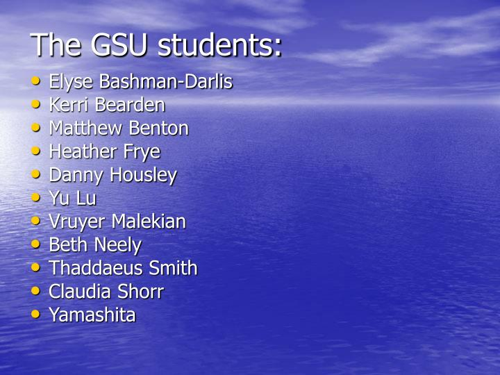 The GSU students: