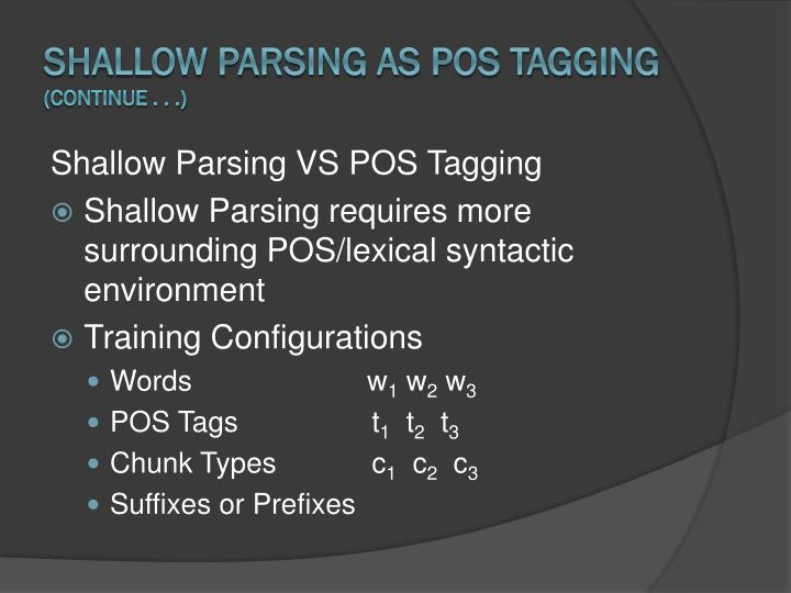 Shallow Parsing as