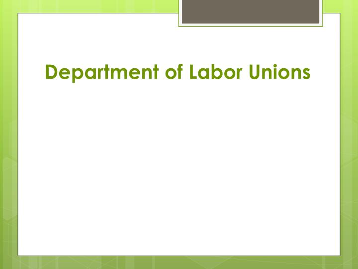 Department of labor unions