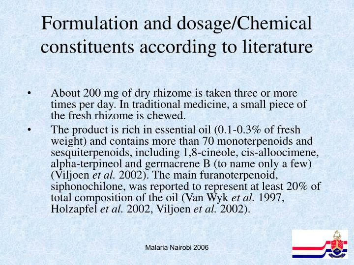 Formulation and dosage/Chemical constituents according to literature