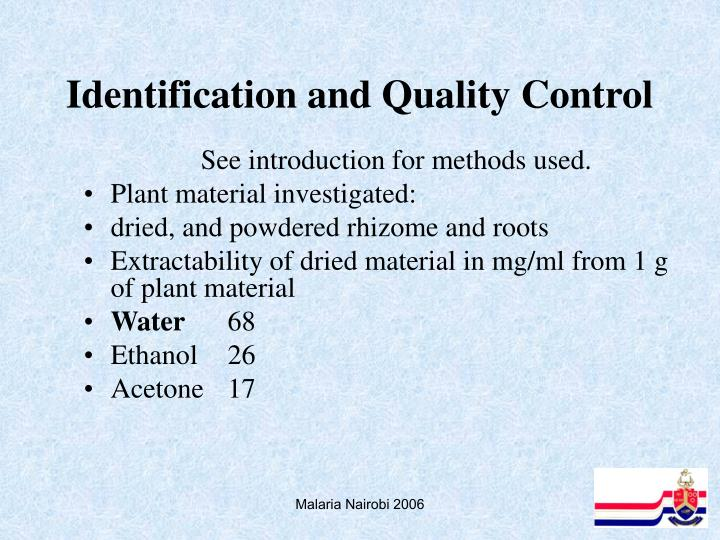 Identification and Quality Control