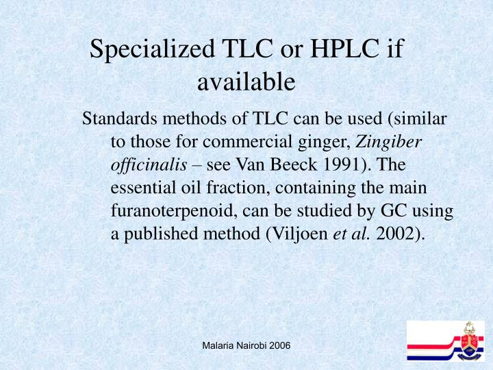 Specialized TLC or HPLC if available