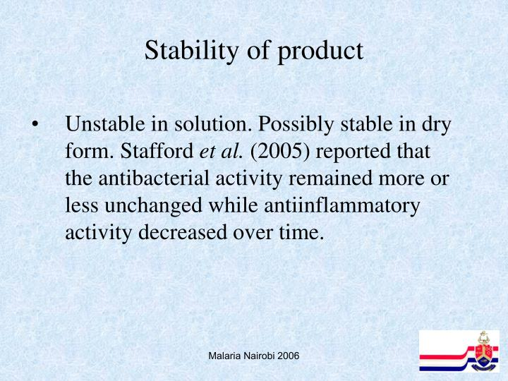 Stability of product