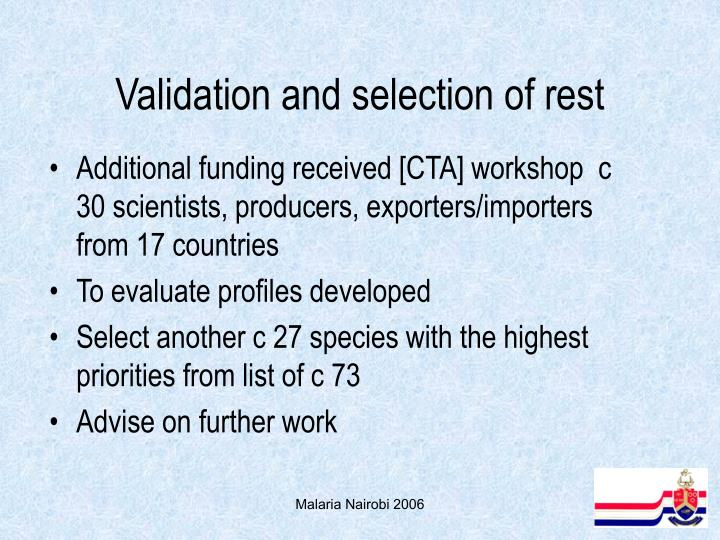 Validation and selection of rest
