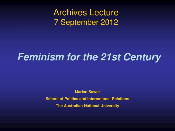 Archives lecture 7 september 2012